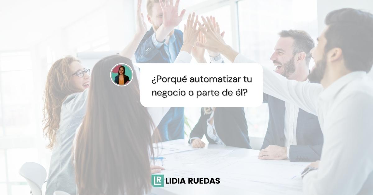 ¿Porqué automatizar?